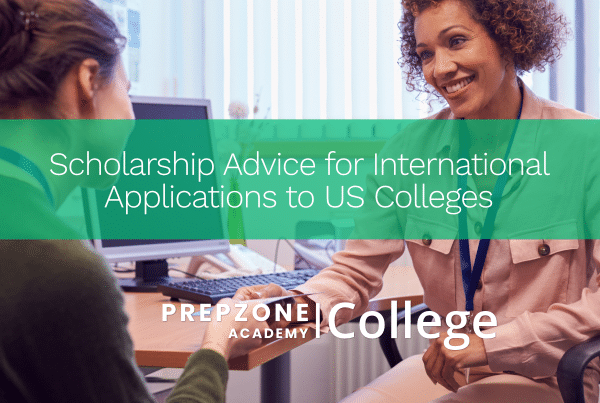 Scholarship Advice for International Applications to US Colleges