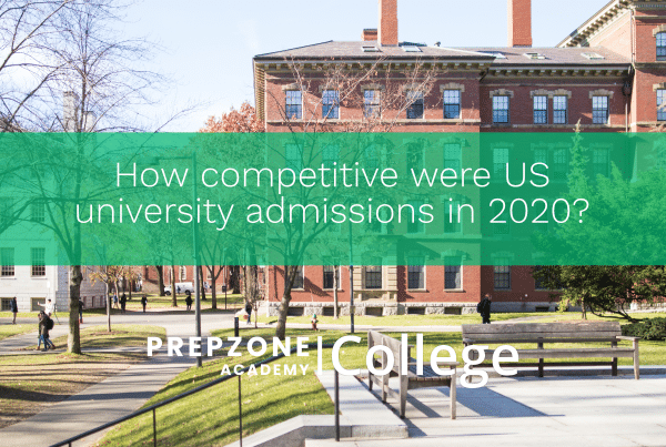How competitive were US university admissions in 2020? | Prep Zone Academy
